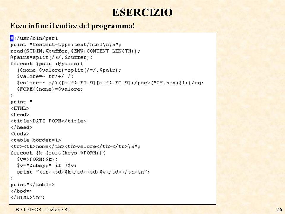 BIOINFO3 - Lezione 3126 ESERCIZIO Ecco infine il codice del programma!