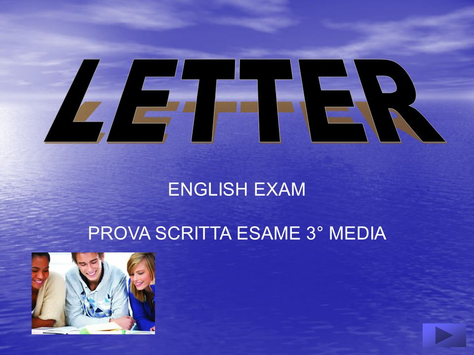 ENGLISH EXAM PROVA SCRITTA ESAME 3° MEDIA