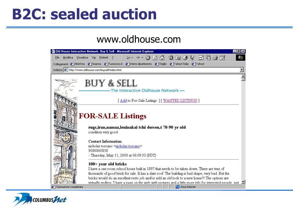 B2C: sealed auction www.oldhouse.com