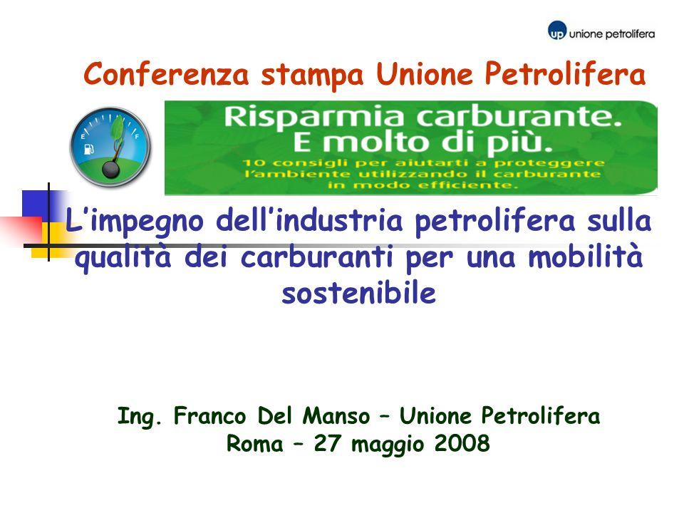 Master in GESTIONE DELLE RISORSE ENERGETICHE Conferenza stampa Unione Petrolifera Limpegno dellindustria petrolifera sulla qualità dei carburanti per