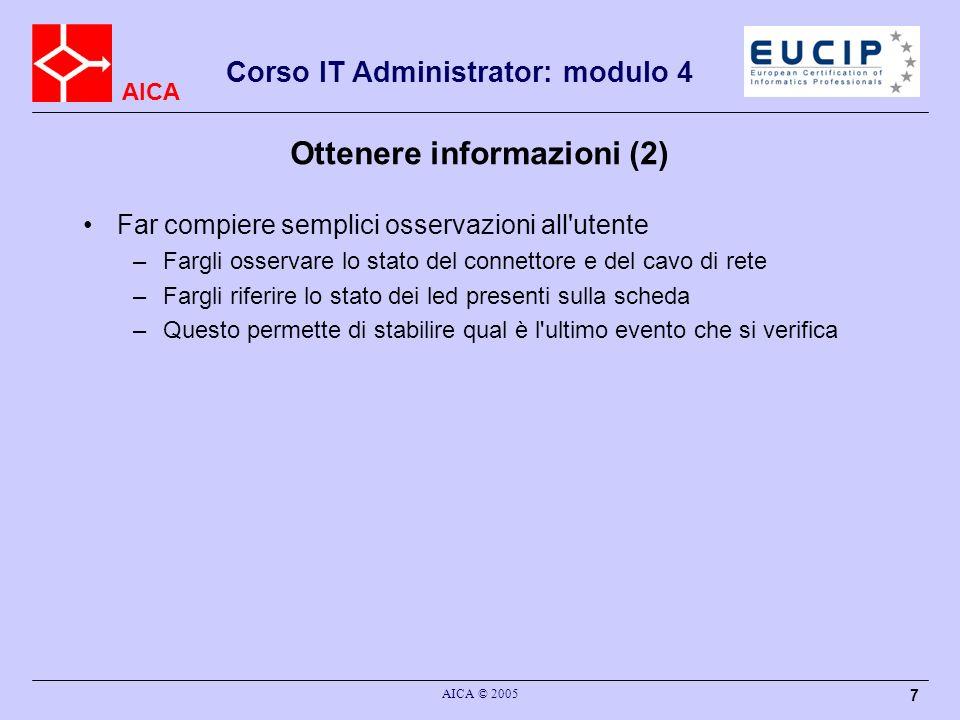 AICA Corso IT Administrator: modulo 4 AICA © 2005 18 Nslookup Query MX