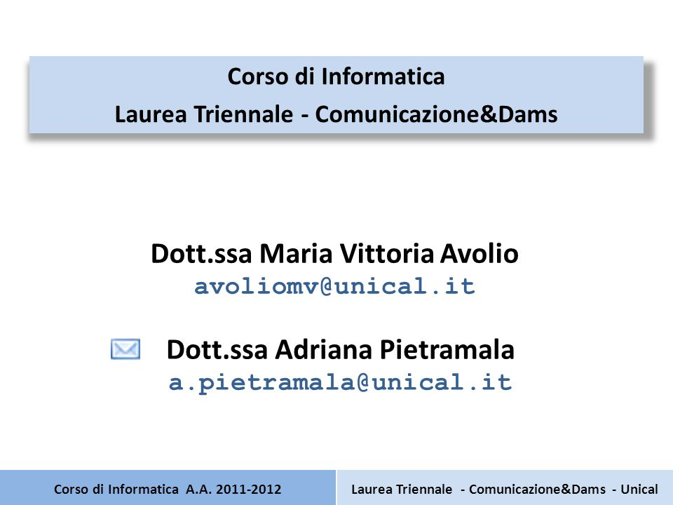 Manuale PHP – http://www.php.net/download-docs.php http://www.php.net/download-docs.php Editor di testo: – http://www.textpad.com/ http://www.textpad.com/ – Blocco Note Corso di Informatica A.A.