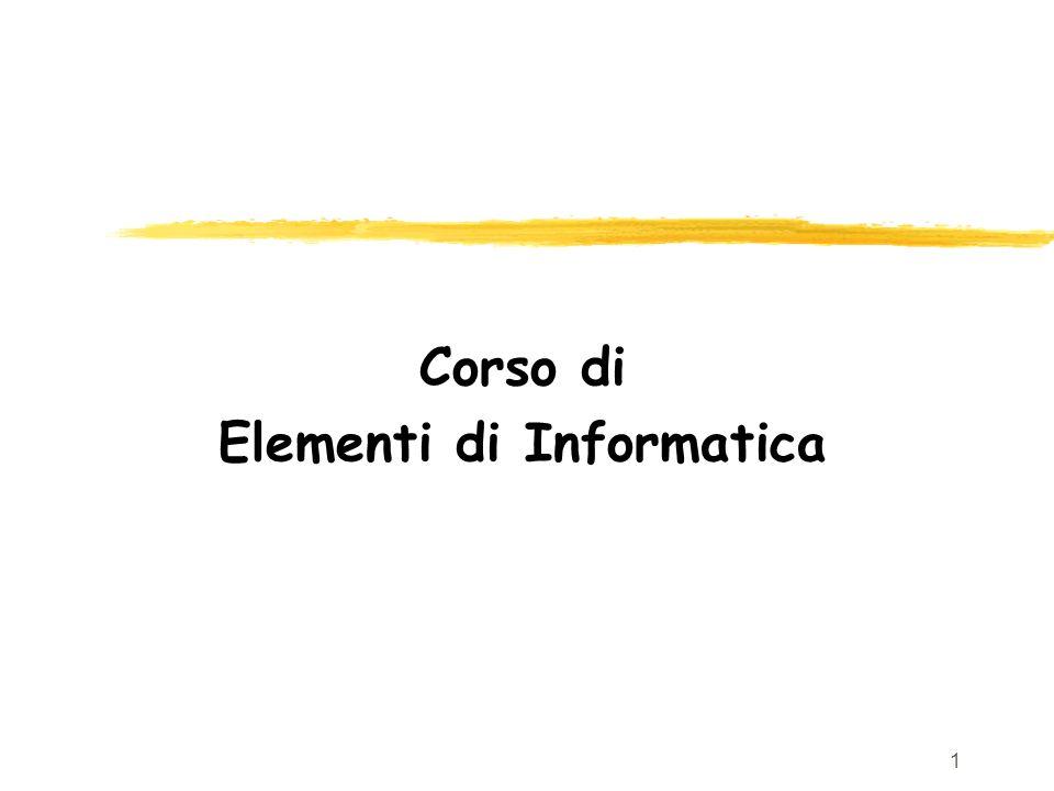 1 Corso di Elementi di Informatica
