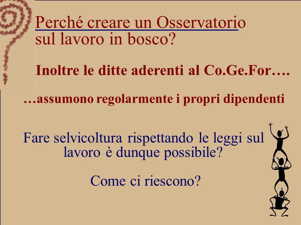 Sono metodi impiegabili solo in Veneto.Inoltre le ditte aderenti al Co.Ge.For….