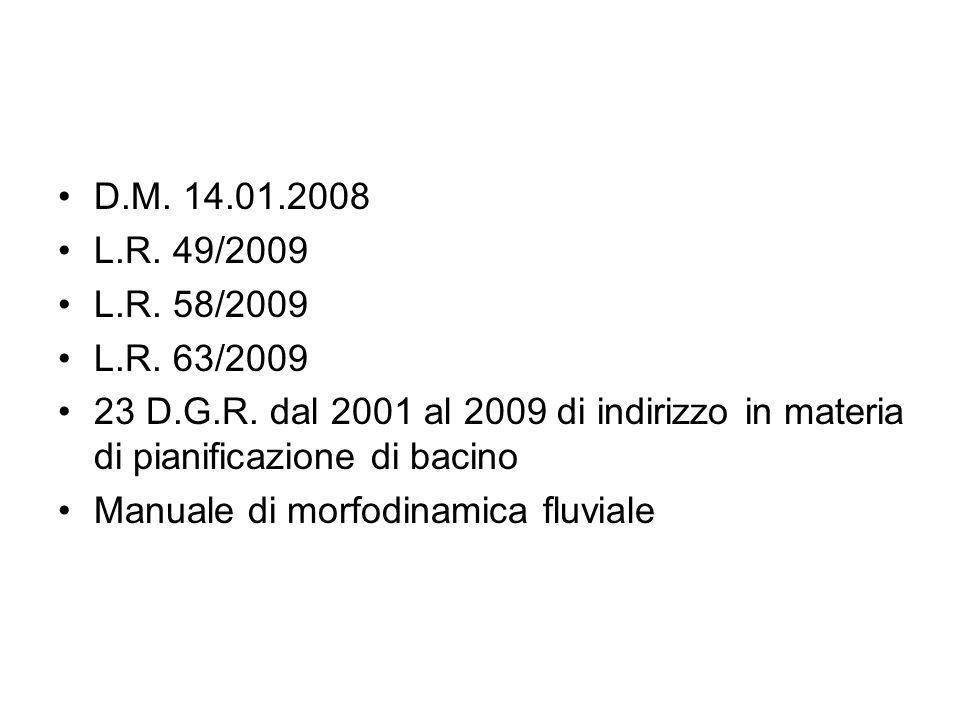 D.M. 14.01.2008 L.R. 49/2009 L.R. 58/2009 L.R. 63/2009 23 D.G.R.