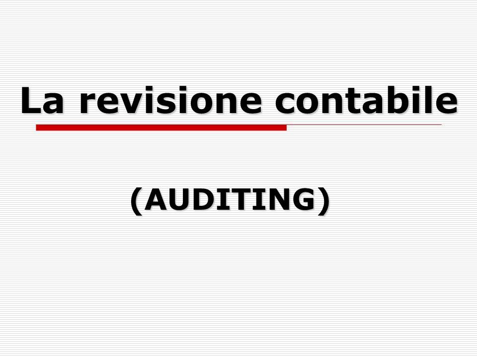 La revisione contabile (AUDITING)