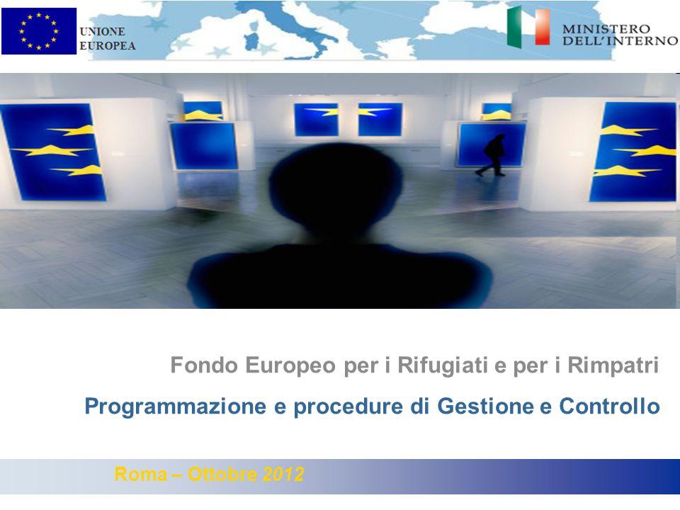 Subtitle (Arial regular 20 point) Fondo Europeo per i Rifugiati e per i Rimpatri Programmazione e procedure di Gestione e Controllo Roma – Ottobre 2012