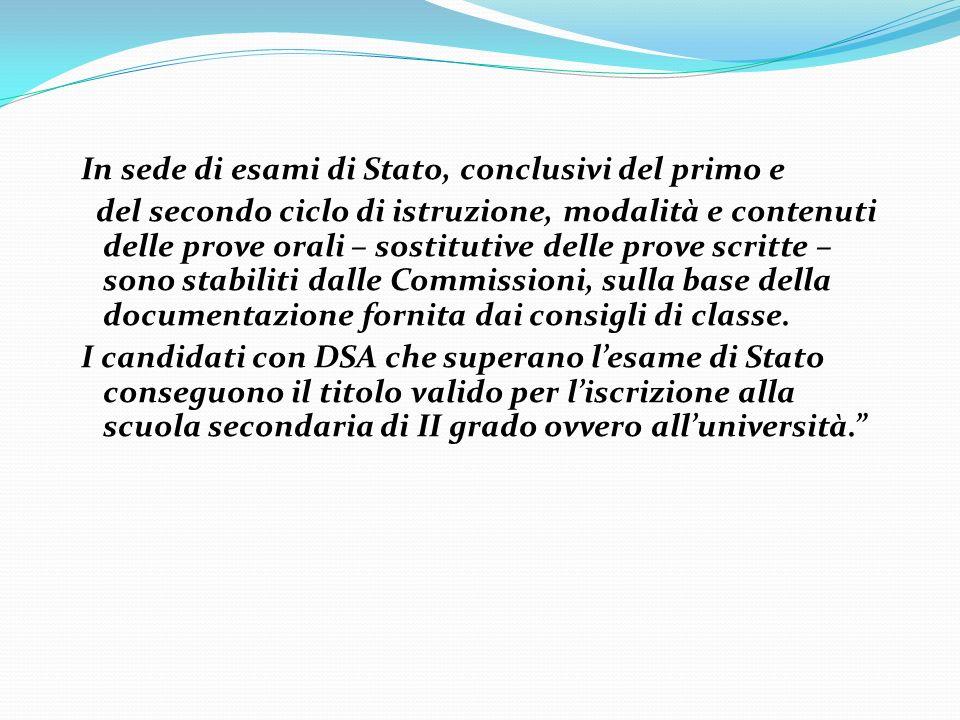 In sede di esami di Stato, conclusivi del primo e del secondo ciclo di istruzione, modalità e contenuti delle prove orali – sostitutive delle prove sc
