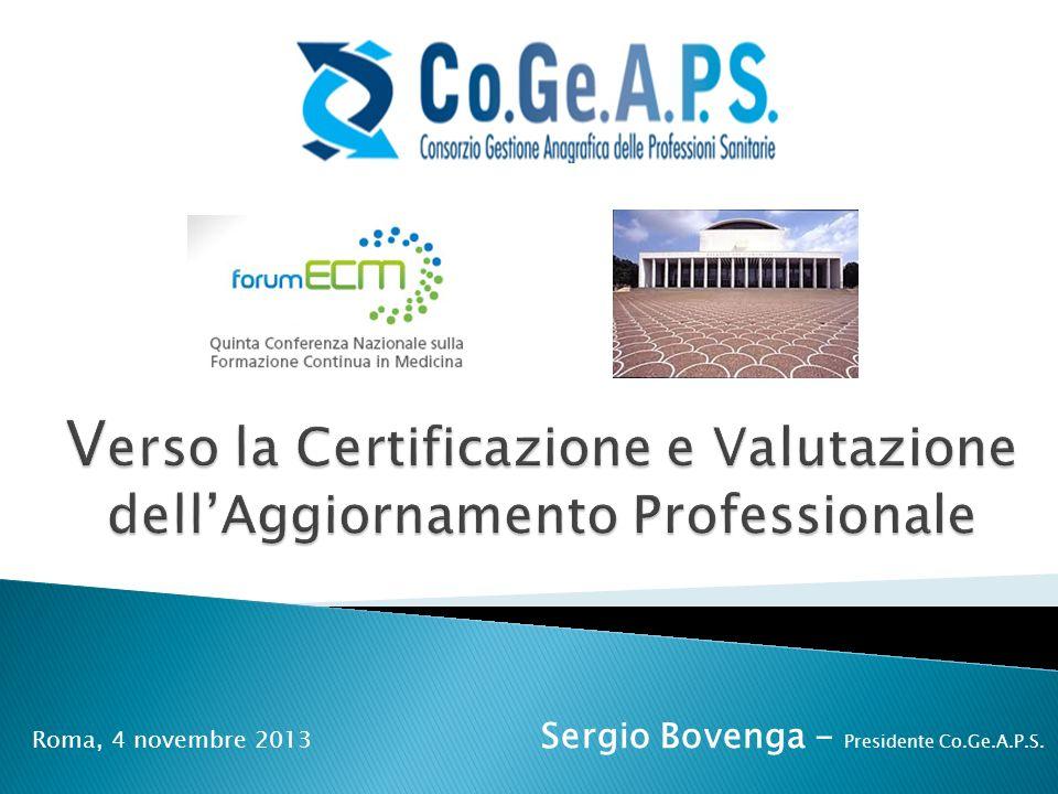 Roma, 4 novembre 2013 Sergio Bovenga - Presidente Co.Ge.A.P.S.