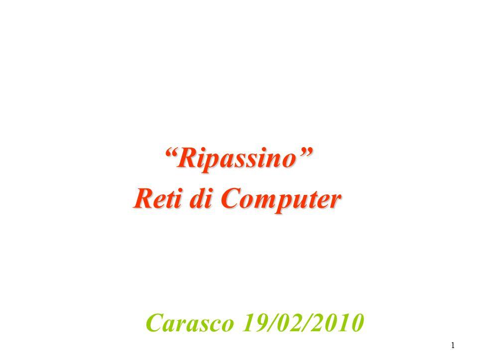 1 Ripassino Reti di Computer Carasco 19/02/2010