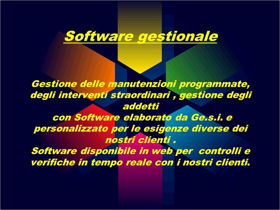 Software gestionale Gestione delle manutenzioni programmate, degli interventi straordinari, gestione degli addetti con Software elaborato da Ge.s.i. e