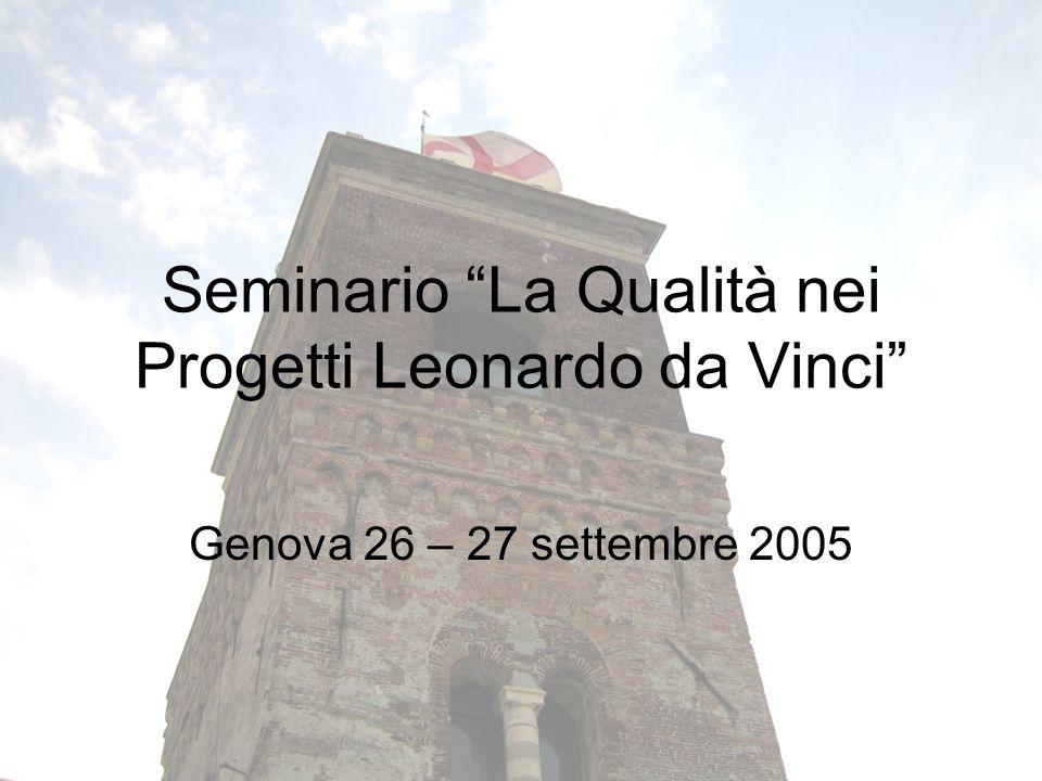 Seminario La Qualità nei Progetti Leonardo da Vinci Genova 26 – 27 settembre 2005