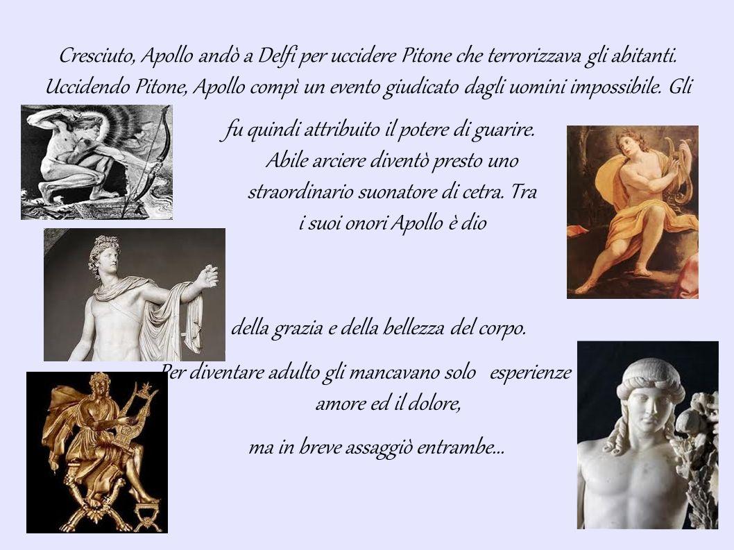 Cresciuto, Apollo andò a Delfi per uccidere Pitone che terrorizzava gli abitanti.