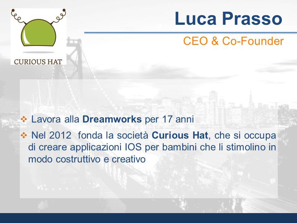 Lavora alla Dreamworks per 17 anni Nel 2012 fonda la società Curious Hat, che si occupa di creare applicazioni IOS per bambini che li stimolino in mod