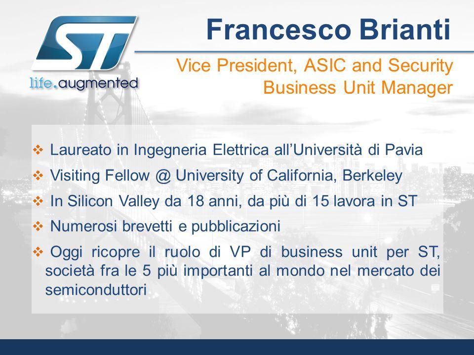 Laureato in Ingegneria Elettrica allUniversità di Pavia Visiting Fellow @ University of California, Berkeley In Silicon Valley da 18 anni, da più di 1
