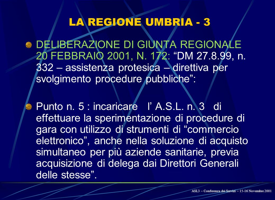 LA REGIONE UMBRIA - 2 DELIBERAZIONE GIUNTA REGIONALE 23 MAGGIO 2001, N.