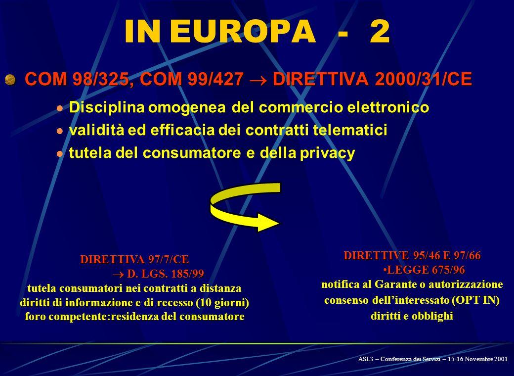 IN EUROPA - 1 RAPPORTO GRUPPO BANGEMANN Potenzialità dell e-commerce per le piccole e medie imprese.