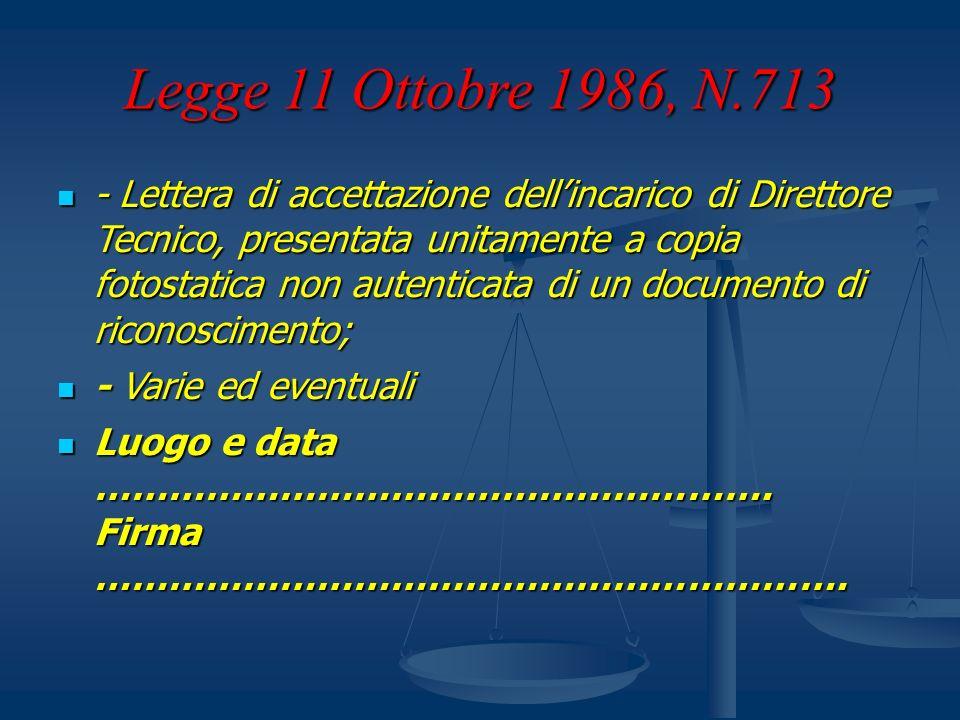 Legge 11 Ottobre 1986, N.713 - Lettera di accettazione dellincarico di Direttore Tecnico, presentata unitamente a copia fotostatica non autenticata di