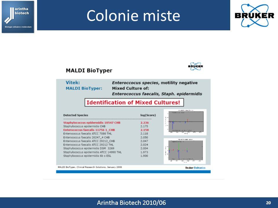 Colonie miste 20 Arintha Biotech 2010/06