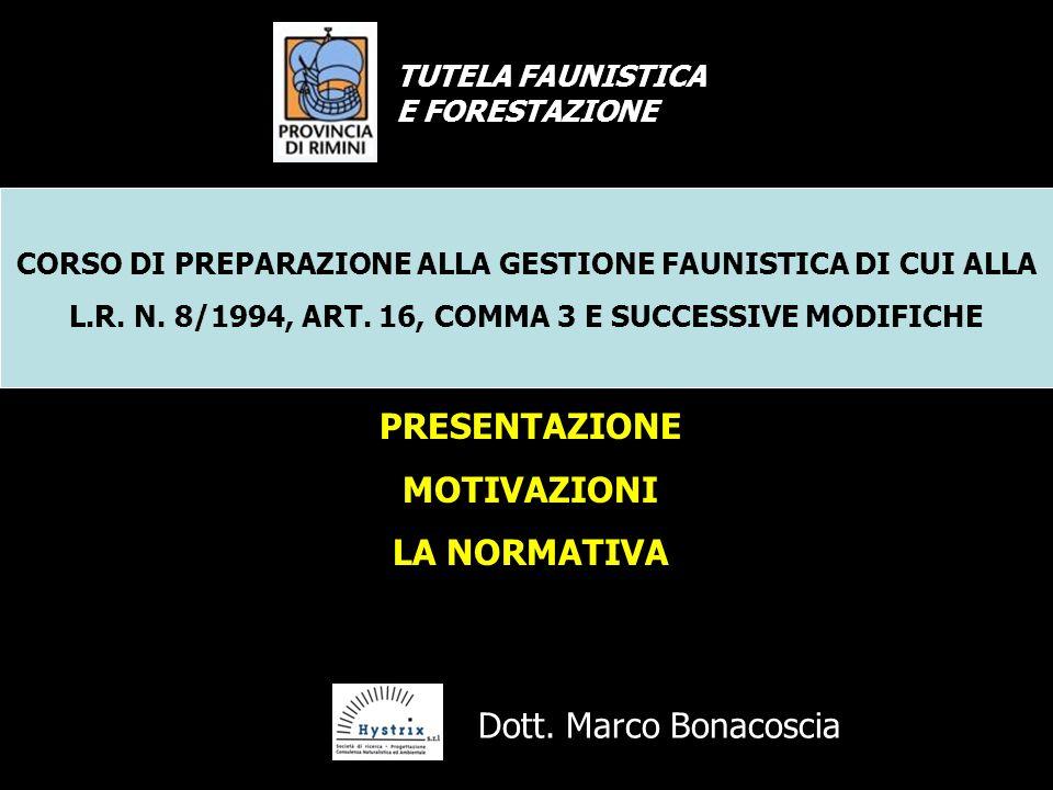CORSO DI PREPARAZIONE ALLA GESTIONE FAUNISTICA DI CUI ALLA L.R.