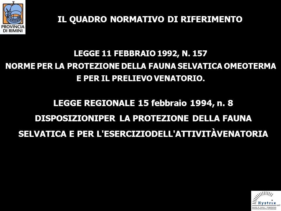 IL QUADRO NORMATIVO DI RIFERIMENTO LEGGE 11 FEBBRAIO 1992, N.