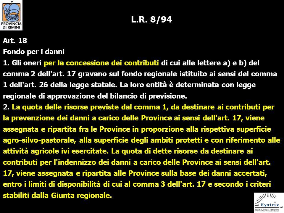 L.R.8/94 Art. 18 Fondo per i danni 1.