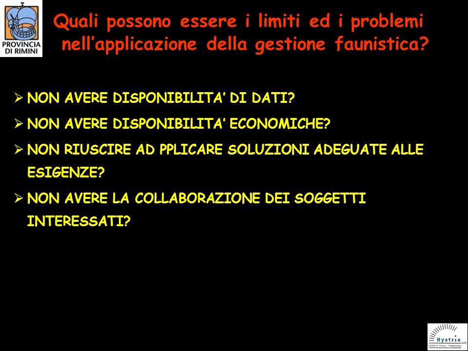 Quali possono essere i limiti ed i problemi nellapplicazione della gestione faunistica.
