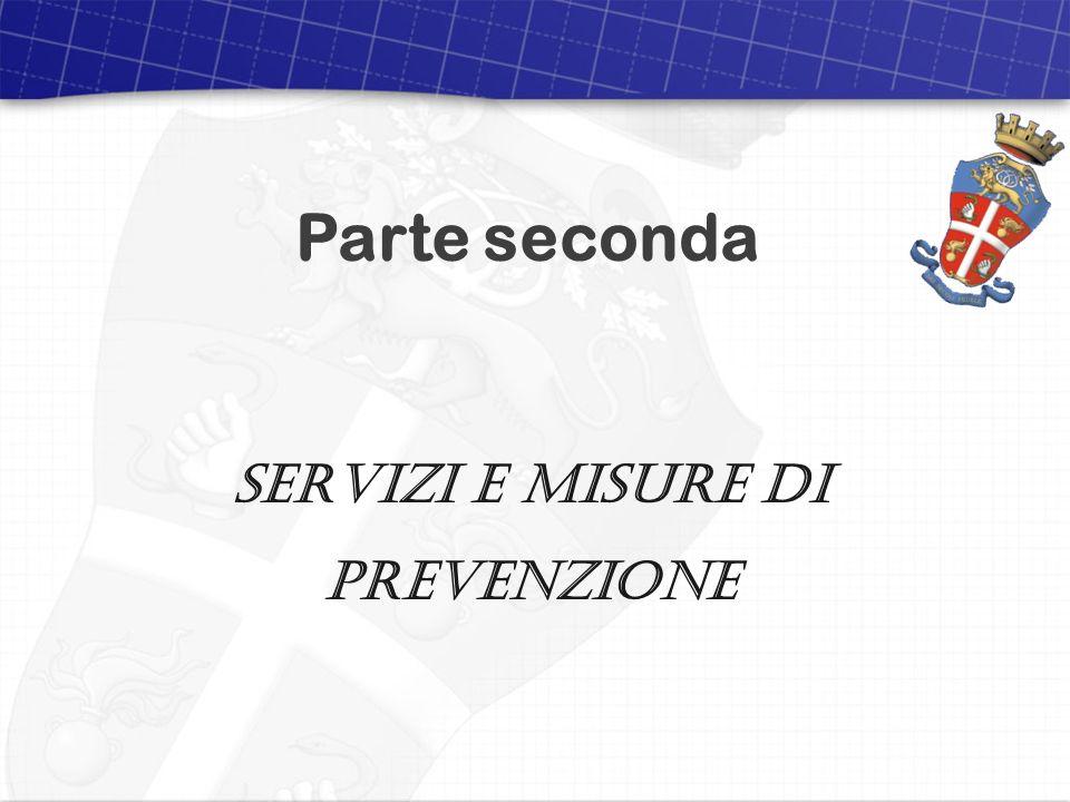 Compagnia Carabinieri di Osimo 2 dicembre 2011 Visita del Signor Comandante Provinciale situazione aggiornata al 30 ottobre 2011 Parte seconda SERVIZI E MISURE DI PREVENZIONE