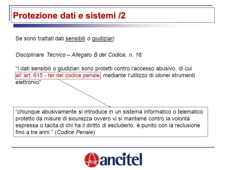 Protezione dati e sistemi /2 Disciplinare Tecnico – Allegato B del Codice, n.