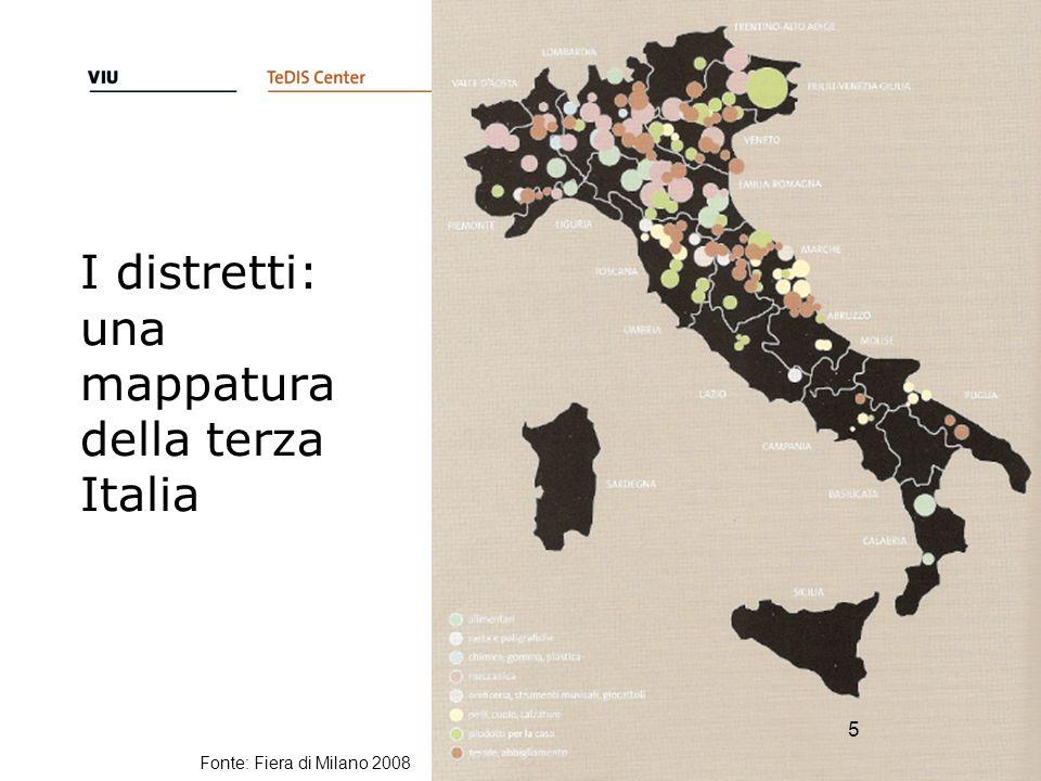 I distretti: una mappatura della terza Italia 5 Fonte: Fiera di Milano 2008 5