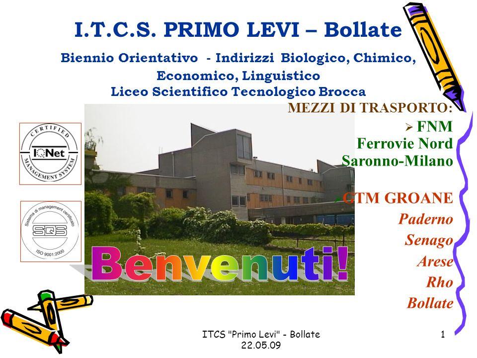 ITCS Primo Levi - Bollate 22.05.09 12 ISCRIZIONI da SABATO 27 GIUGNO a SABATO 4 LUGLIO in orario dufficio (ore 9.00 – 13.00)