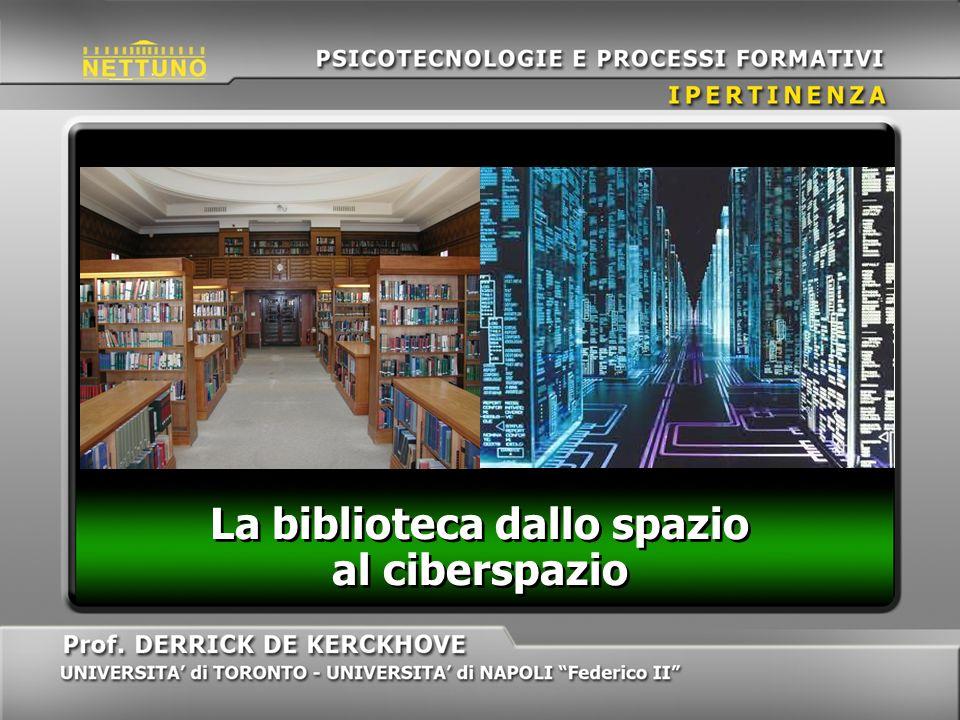 La biblioteca dallo spazio al ciberspazio
