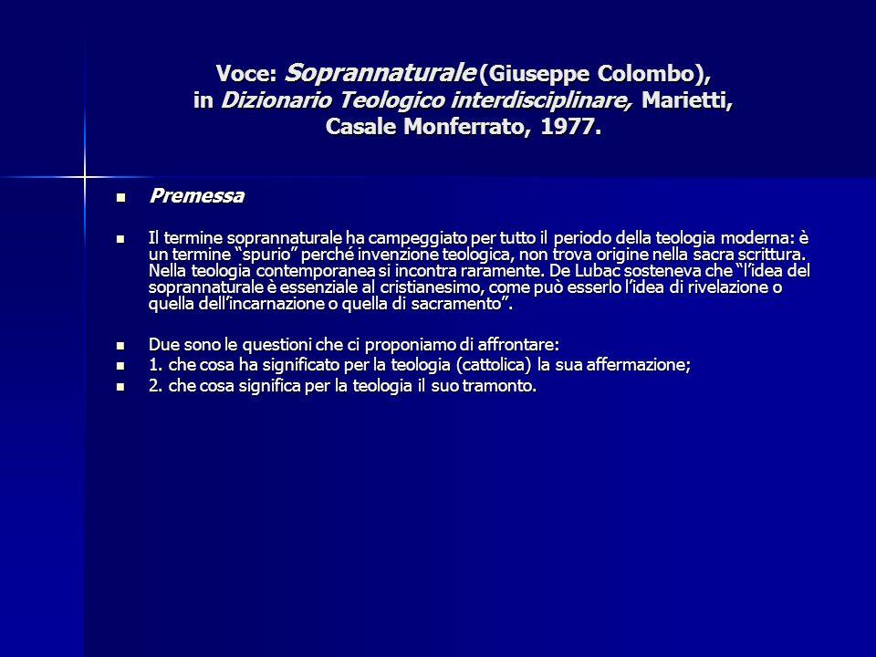 Voce: Soprannaturale (Giuseppe Colombo), in Dizionario Teologico interdisciplinare, Marietti, Casale Monferrato, 1977. Premessa Premessa Il termine so