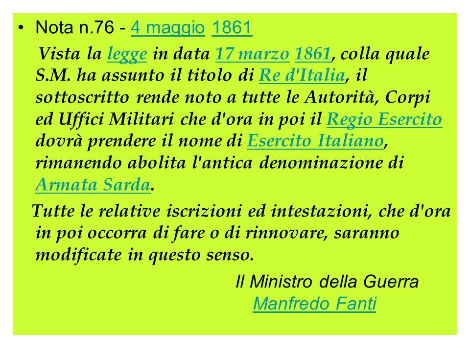 Nota n.76 - 4 maggio 18614 maggio1861 Vista la legge in data 17 marzo 1861, colla quale S.M. ha assunto il titolo di Re d'Italia, il sottoscritto rend