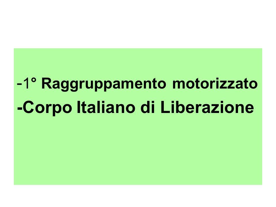 - 1° Raggruppamento motorizzato -Corpo Italiano di Liberazione