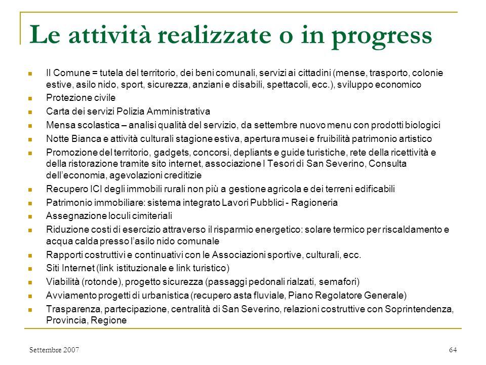 Patto di stabilità Patto di stabilità rispettato Settembre 200763 PATTO DI STABILITA' 2007 Verifica Compatibilità delle Previsioni Assestate Entrate F