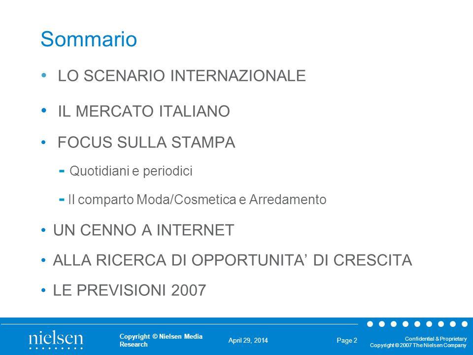 April 29, 2014 Confidential & Proprietary Copyright © 2007 The Nielsen Company Copyright © Nielsen Media Research Page 2 Sommario LO SCENARIO INTERNAZ