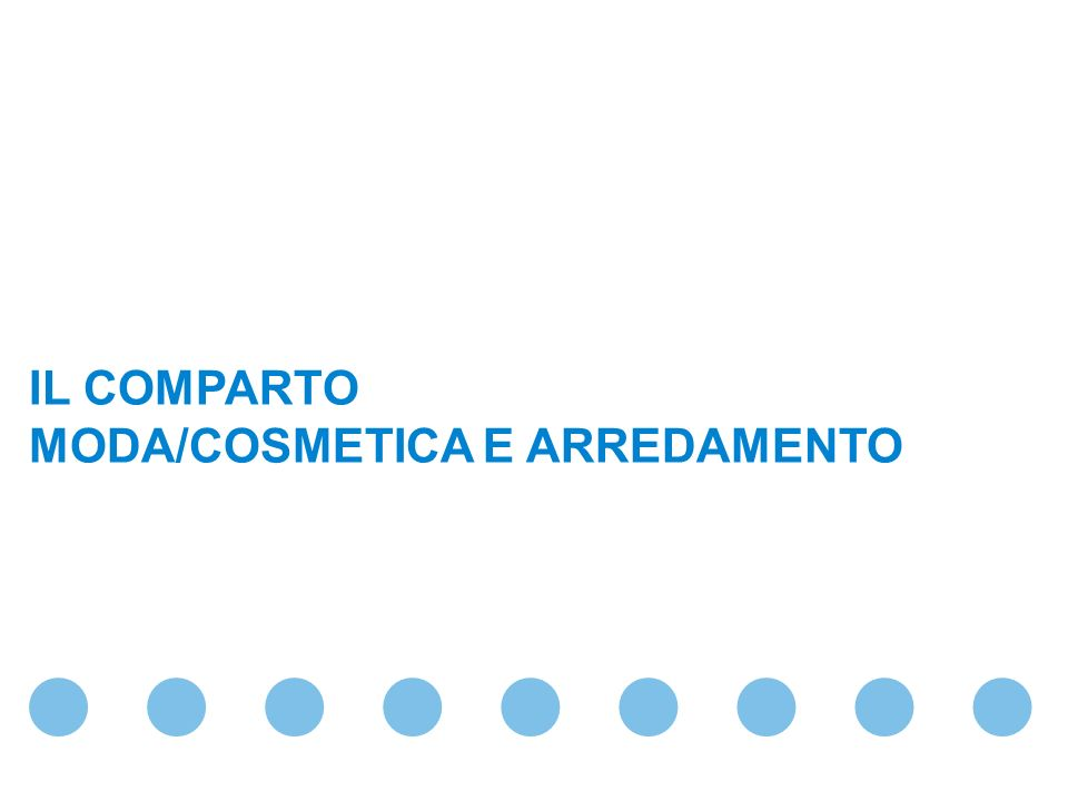 April 29, 2014 Confidential & Proprietary Copyright © 2007 The Nielsen Company Copyright © Nielsen Media Research Page 54 IL COMPARTO MODA/COSMETICA E ARREDAMENTO