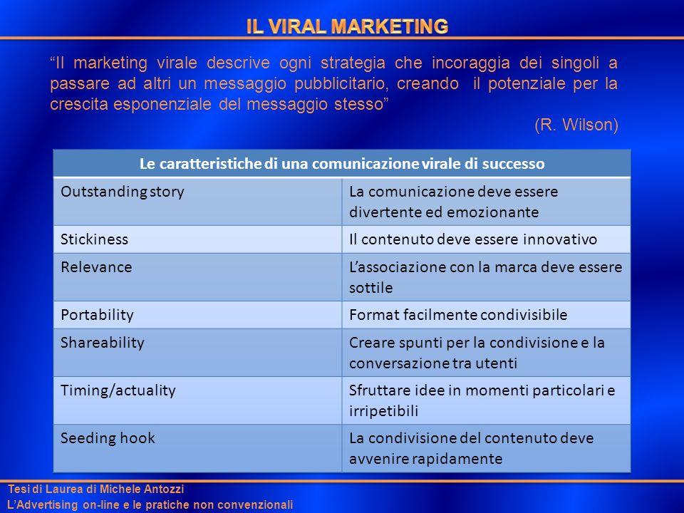 Il marketing virale descrive ogni strategia che incoraggia dei singoli a passare ad altri un messaggio pubblicitario, creando il potenziale per la cre