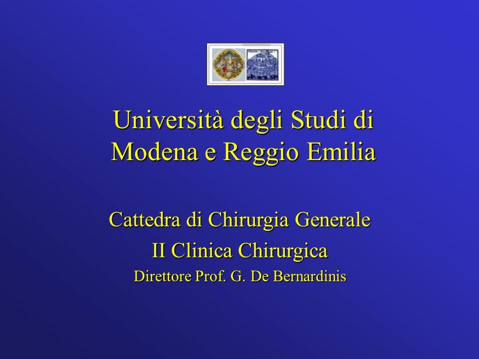 Cattedra di Chirurgia Generale II Clinica Chirurgica Direttore Prof.