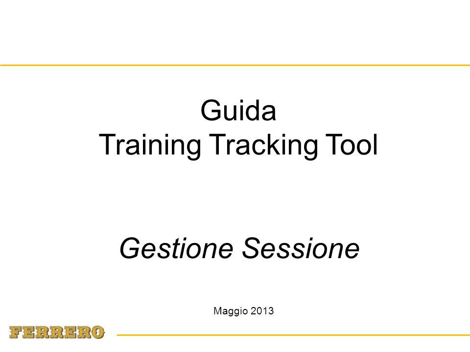 Maggio 2013 Guida Training Tracking Tool Gestione Sessione