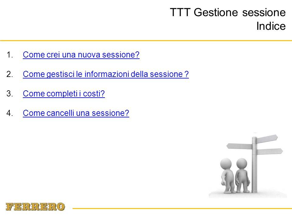 TTT Gestione sessione Come crei una nuova sessione.