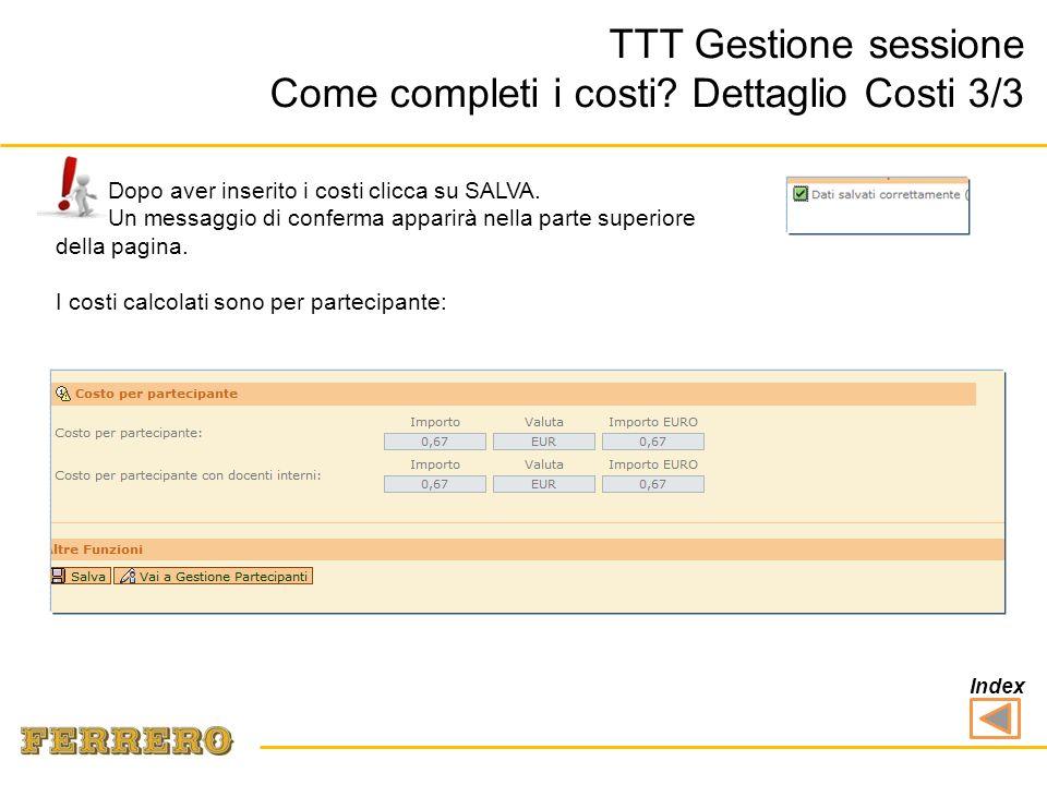 2.Costo per partecipante TTT Gestione sessione Come completi i costi.