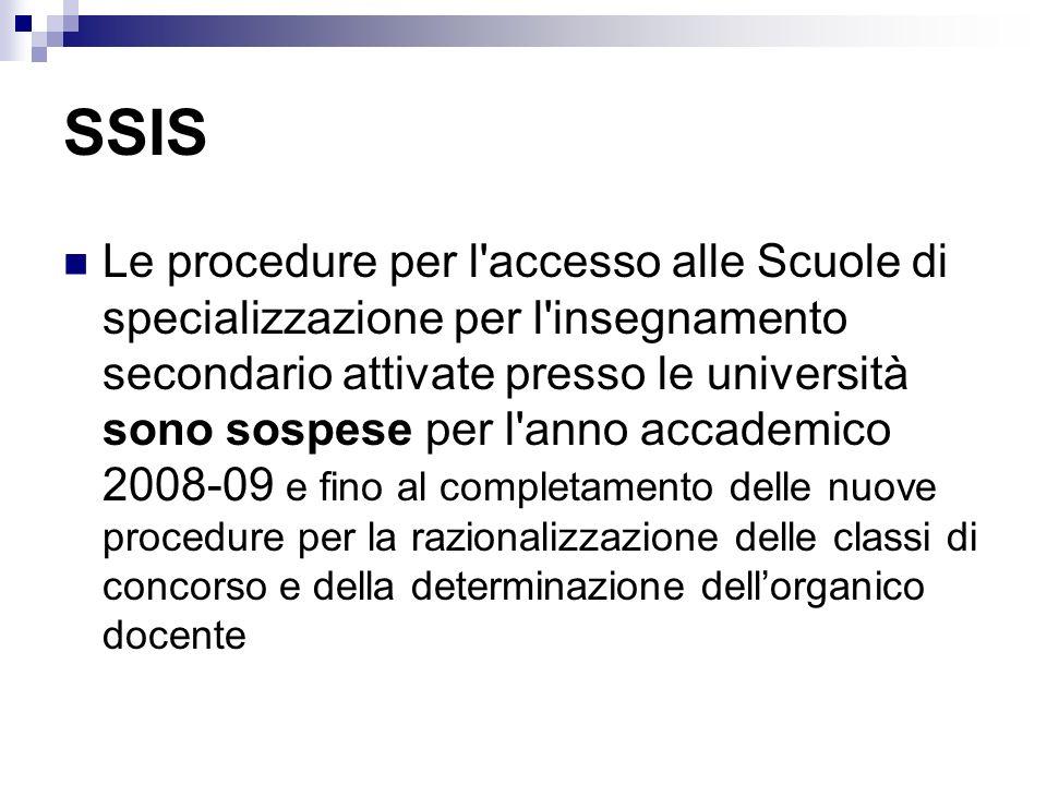 SSIS Le procedure per l'accesso alle Scuole di specializzazione per l'insegnamento secondario attivate presso le università sono sospese per l'anno ac