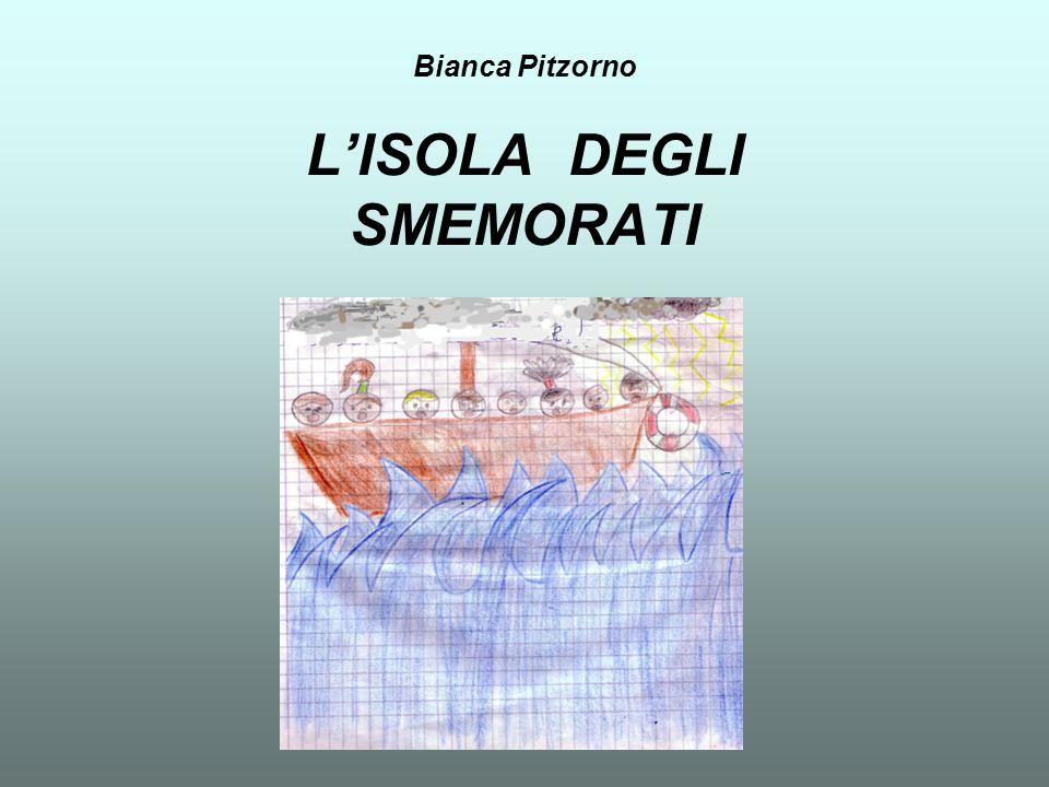 Bianca Pitzorno LISOLA DEGLI SMEMORATI