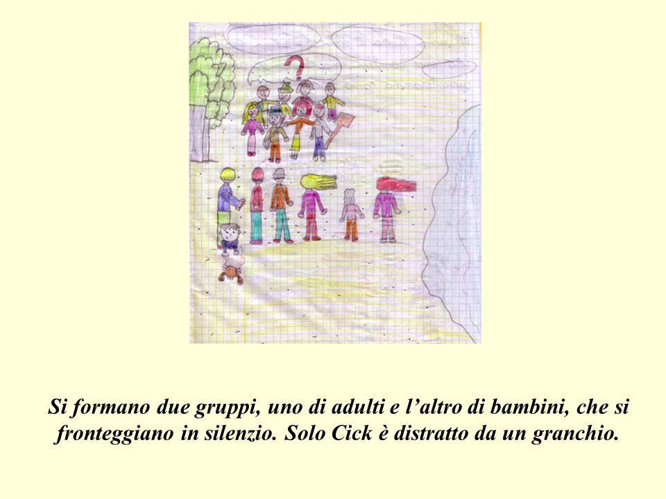 Si formano due gruppi, uno di adulti e laltro di bambini, che si fronteggiano in silenzio.
