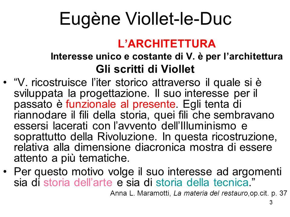 24 Eugène Viollet-le-Duc Stile / relativo = f(u) Stile: / imitazione ( pittura, scultura, parola) \ assoluto \ strutturale = razionale ( musica, ) : sistema.tonico autonomo : sistema di spinte e controspinte RAZIONALITÀ RESTAURO**