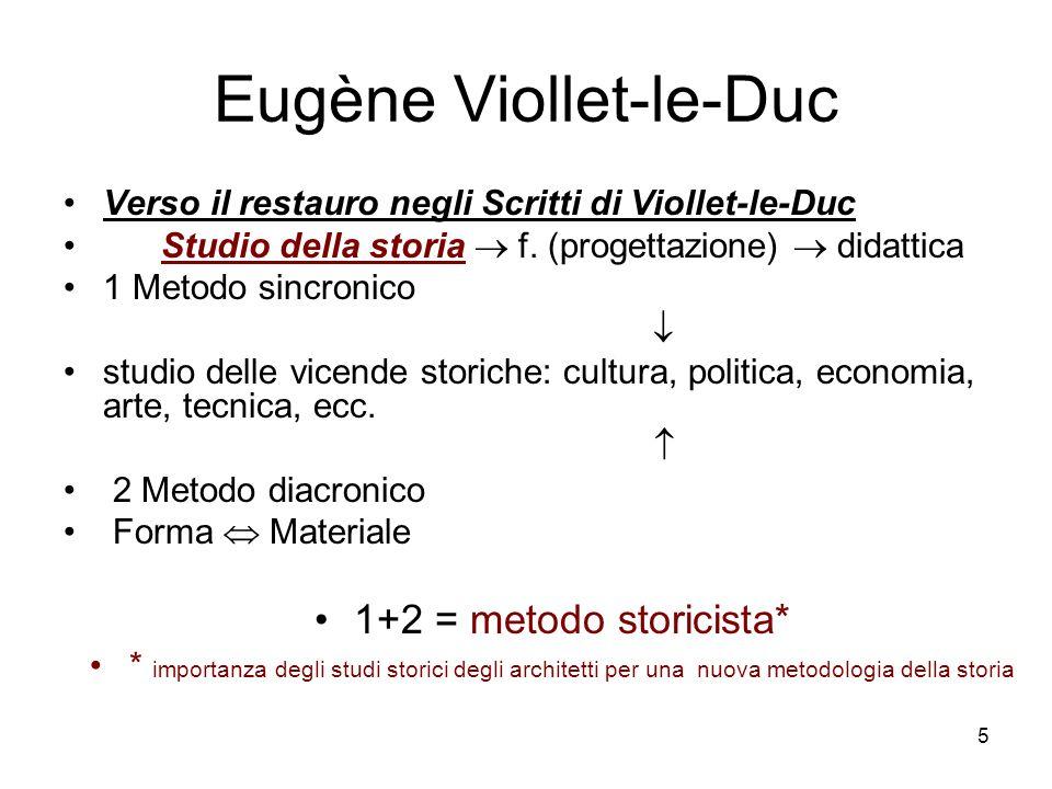 5 Eugène Viollet-le-Duc Verso il restauro negli Scritti di Viollet-le-Duc Studio della storia f.