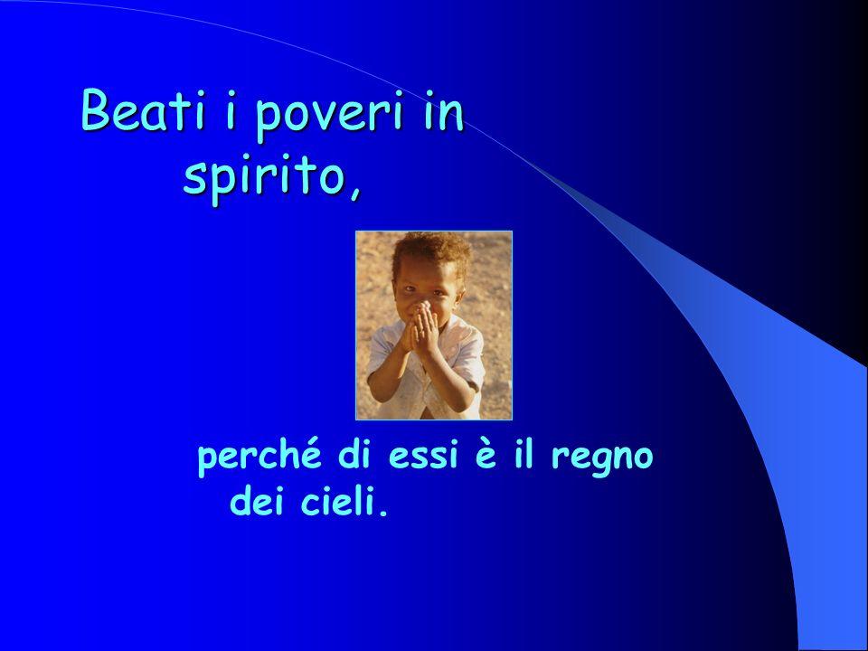 Le Beatitudini Dal Vangelo di Matteo 5,3-12