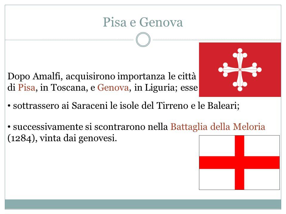 Amalfi La prima città italiana ad affermarsi sui mari fu Amalfi, in Campania; essa importava tessuti dallOriente; vi esportava olio doliva. Amalfi ebb